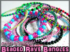 Beaded Rave Bangles by SugarAndSpiceDIY