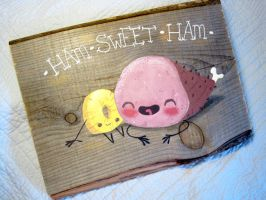 Ham sweet ham by Cynthia-Bee