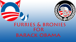 furries and bronies for obama by RYANBOSSXX