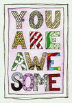 You Are Awesome Zentangle ATC by bunnykissd