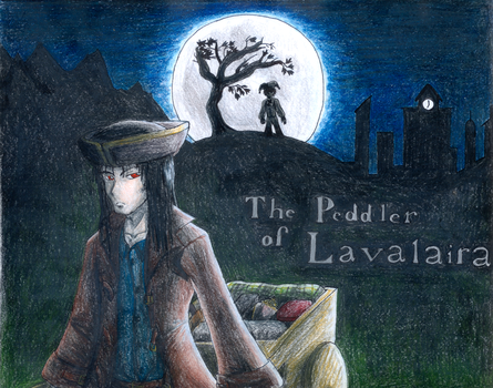 PeddlerofLavalaira part1cover by TheBookof-ThePeddler