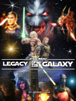 Legacy of the galaxy poster by DarthDestruktor