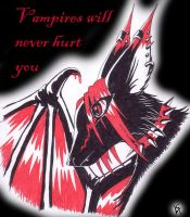 Vampires Will never hurt you by Storm-fox