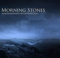 Morning Stones by ImaginaryRosse