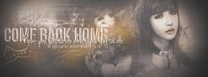 Come Back Home by Laxe-BloodyDays