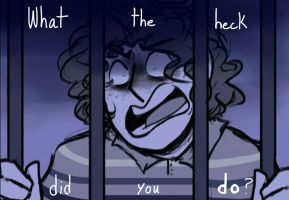 What the heck did you DO by Crummy-Juncture