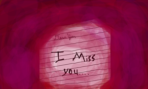 Dear you,   I Miss You.... by ImmaMaestas
