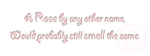 Rose Poem by MageStiles