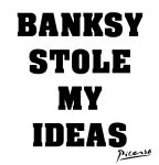 Banksy Stole My Picasso by TripAddict