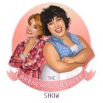 The Brenda and Shirley Show by LornaKelleherArt