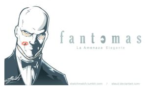 FANTOMAS by ataud