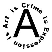 Art is Crime is Expression is by digitoxic