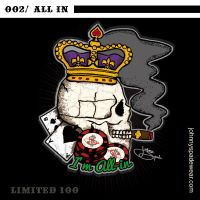002/ ALL IN TSHIRT by johnnyspadewear