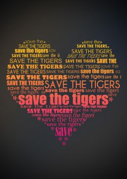 Save the Tigers Poster by theDJOLE