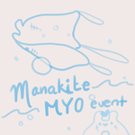 Manakite MYO Event [ OPEN ] by saika-memo