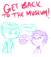 GET BACK TO THE MUSEUM! by Hexlix