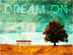 Dream On by crimecontrol