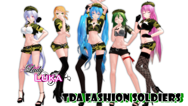 MMD:. Tda Fashion Soldiers (Coming Soon!!) by LadyLukaOwO