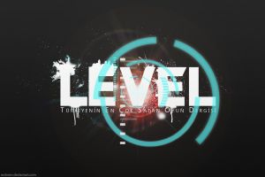 LEVEL Wallpaper by erdemkoltukcu