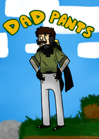 #Dad Pants Geoff by 2-DimensionalNerd