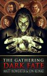 Dark Fate: The Gathering by Howietzer