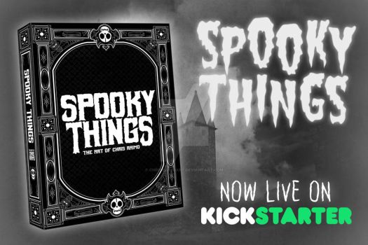Spooky Things LIVE on Kickstarter! by chrisraimoart