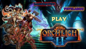 DarkRaven Co-Op Playthrough Of Torchlight 2 by TaintedVampire