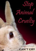 Stop Animal Cruelty by MySoulBliss