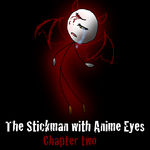 The stickman with Anime eyes| Chapter 2 cover by jj-the-hamster