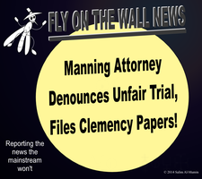 Manning Attorney Files Clemency Papers! by IAmTheUnison