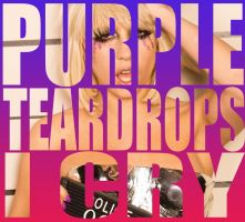 Purple Teardrops I Cry - LM.com by anoanoanoano