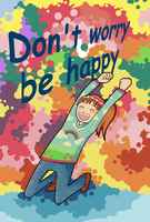 Don't worry, be happy by Habbiiee