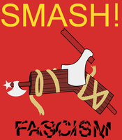 Smash Fascism by Party9999999