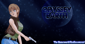 Odyssey Earth: The Homeworld Rediscovered by Saffireprowler