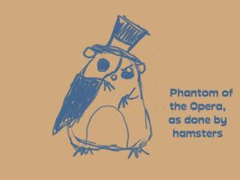 Phantom of the Opera Hamster by the-infamous-m