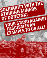 Solidarity with the Donetsk Miners by Party9999999