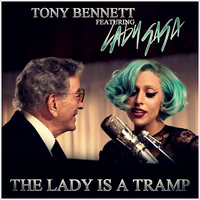 Lady GaGa feat Tony Bennett - The Lady Is A Tramp by GaGanthony