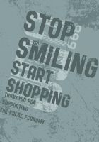 Stop Smiling - Start Shopping. by JamesRandom