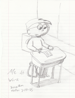 Early Drawings - Me at Work by FilmmakerJ