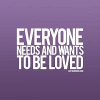 Everyone needs to be loved. by eatthewords
