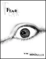 FEAR- is the mindkiller by fangedfem