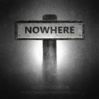Nowhere... by Spinewinder