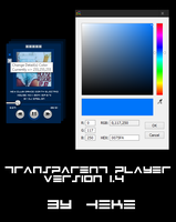 Transparent Player by hekee