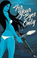 For Your Eyes Only by MikeMahle