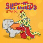 Super Ted's stag do! by AndyHOvine