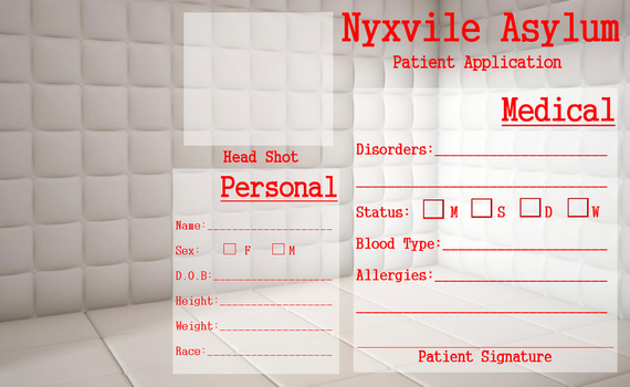 Nyxvile Asylum Patient Application by GrimNoxPrincess