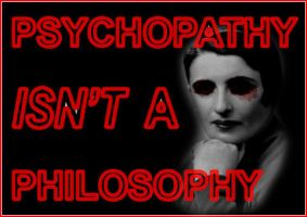 Ayn Rand - Psychopathy by Stalin-Fan