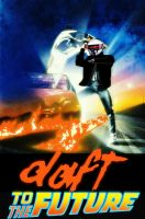 Daft Posters-Daft To The Future by GmannyTheAnimator