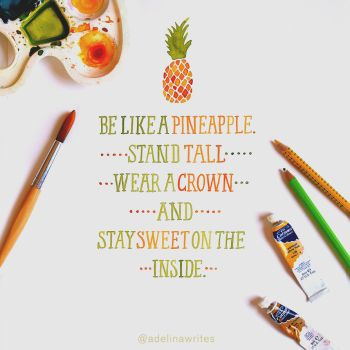 Pineapple - Quote Lettering by WhiteSylver