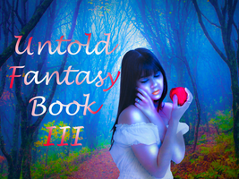 Untold Fantasy - Book III Teaser by SnowFire77
